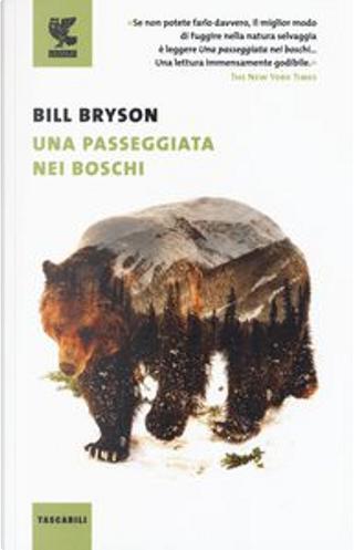 Una passeggiata nei boschi by Bill Bryson