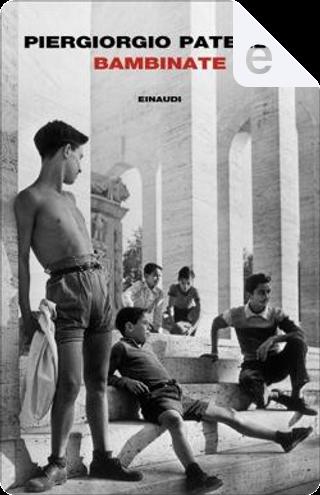 Bambinate by Piergiorgio Paterlini