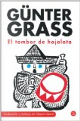 EL TAMBOR DE HOJALATA(TRAD M. SAEZ) FG(9788466324922) by Gunter Grass
