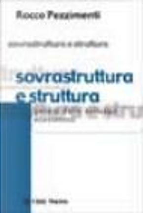 Sovrastruttura e struttura. Genesi dello sviluppo economico by Rocco Pezzimenti