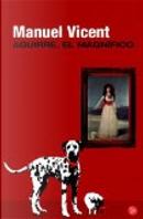 Aguirre, El Magnifico by Manuel Vicent