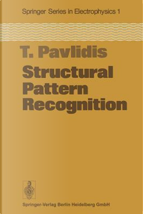 Structural Pattern Recognition by T. Pavlidis