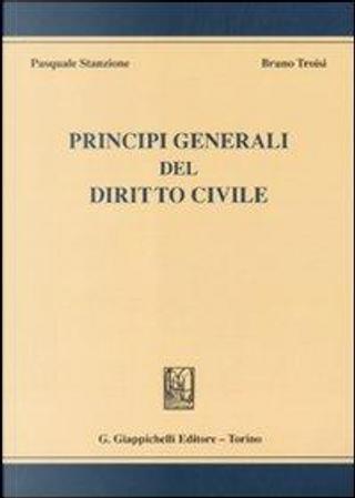 Principi generali del diritto civile by Pasquale Stanzione