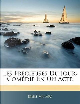 Les PR Cieuses Du Jour by Mile Villars