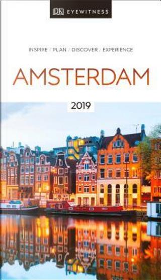 DK Eyewitness Amsterdam by DK Travel