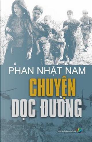 Chuyen Doc Duong by Nam Nhat Phan