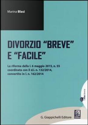 Divorzio «breve» e «facile» by Marina Blasi