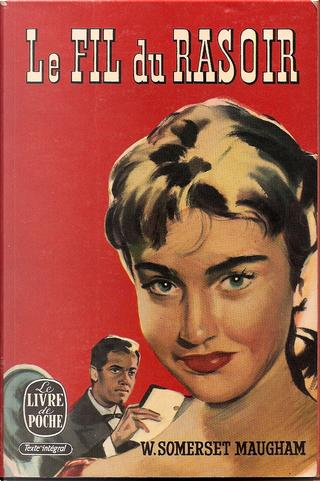 Le Fil du rasoir by Somerset Maugham
