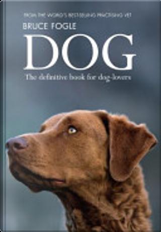 Dog by Bruce Fogle