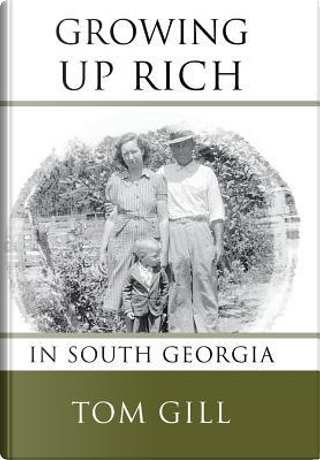 Growing Up Rich by Tom Gill