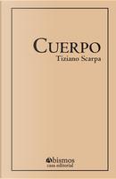 El cuerpo by Tiziano Scarpa