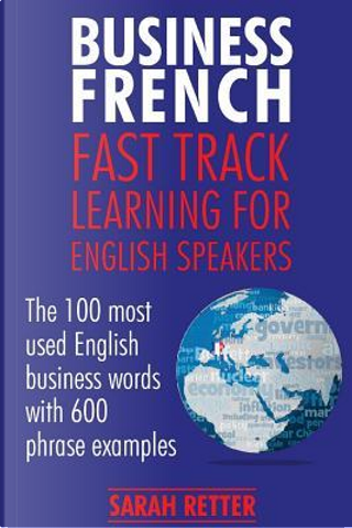 Business French by Sarah Retter