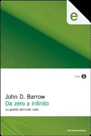 Da zero a infinito by John D. Barrow