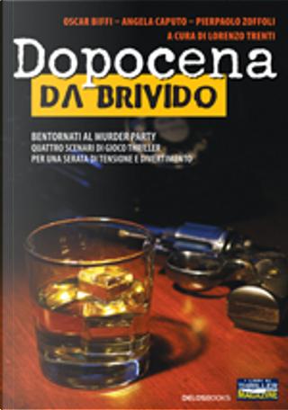 Dopocena da Brivido by Angela Caputo, Oscar Biffi, Pierpaolo Zoffoli