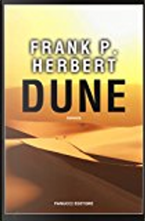 Dune by Frank P. Herbert