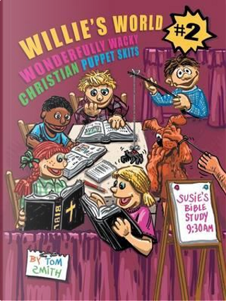 Willie's World 2 by Tom Smith