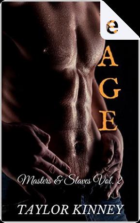 Rage by Taylor Kinney