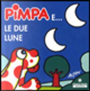Pimpa e le due lune by Francesco Tullio-Altan