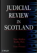 Judicial Review in Scotland by Kathy Pick, Tom Mullen, Tony Prosser