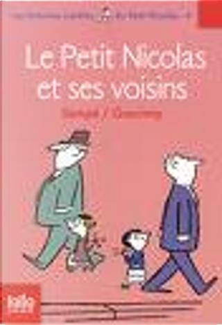 Le Petit Nicolas et ses voisins by Rene Goscinny, Sempé
