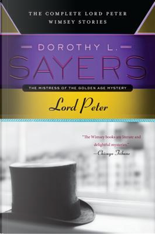 Lord Peter by Dorothy L. Sayers