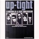 Up-tight. La Historia De La Velvet Underground by Victor Bockris