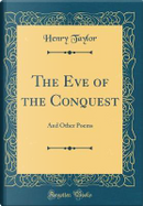 The Eve of the Conquest by Henry Taylor