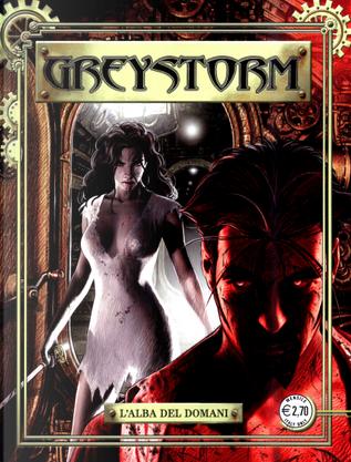 Greystorm n. 11 (di 12) by Alessandro Bignamini, Antonio Serra, Francesca Palomba, Simona Denna
