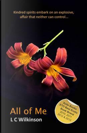 All Of Me by L. C. Wilkinson