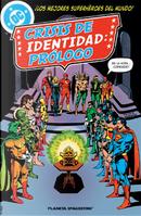 Crisis de identidad: prólogo by Gerry Conway, Martin Pasko