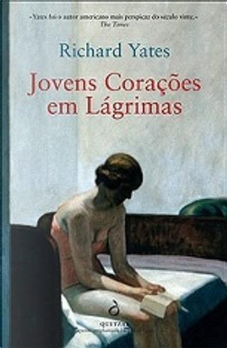 Jovens Corações em Lágrimas by Richard Yates