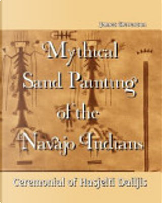 Mythical Sand Painting of the Navajo Indians by James Stevenson