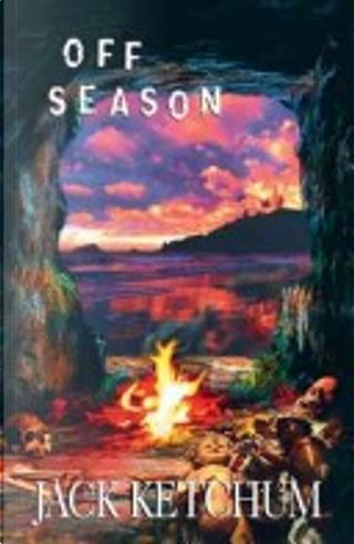 Off Season by Douglas E. Winter, Jack Ketchum