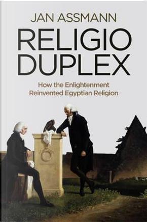 Religio Duplex by Jan Assmann