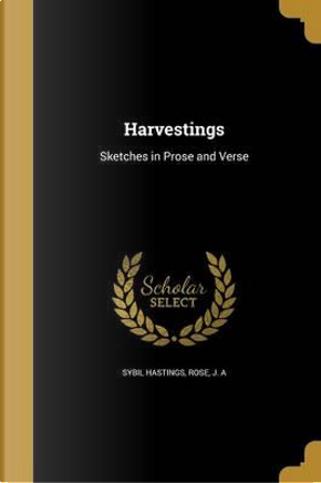 HARVESTINGS by Sybil Hastings