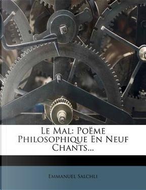 Le Mal by Emmanuel Salchli