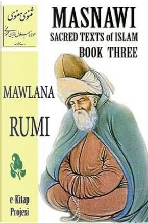 Masnawi Sacred Texts of Islam by Mawlana Rumi