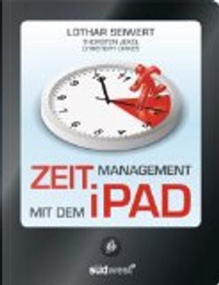 Zeitmanagement mit dem iPad by Lothar Seiwert