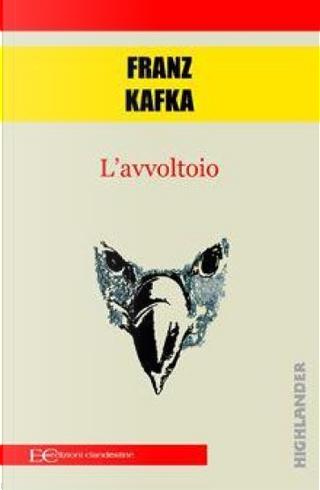 L'avvoltoio by Franz Kafka