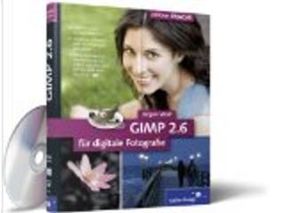 GIMP 2 für digitale Fotografie by Jürgen Wolf