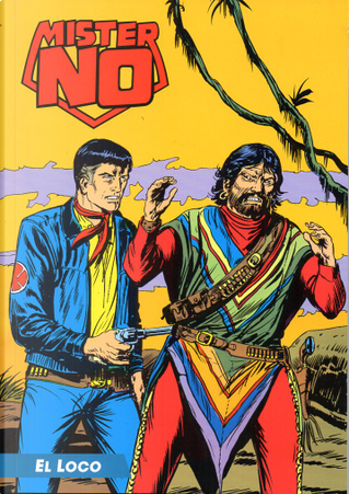 Mister No ristampa cronologica a colori n. 31 by Alfredo Castelli, Guido Nolitta