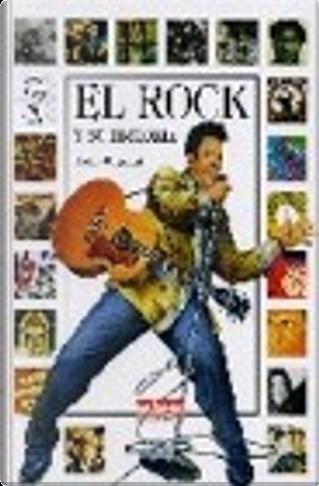 El rock y su historia by Andrea Bergamini