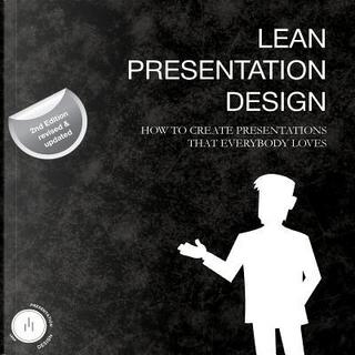 Lean Presentation Design by Maurizio La Cava