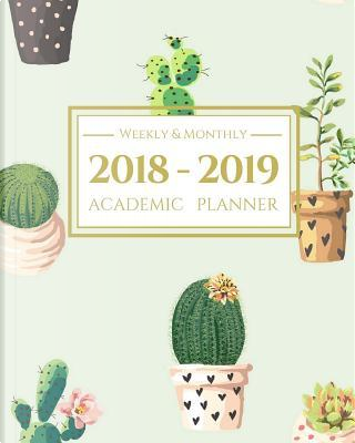 2018-2019 Academic Planner Weekly And Monthly by Light Feather Journals