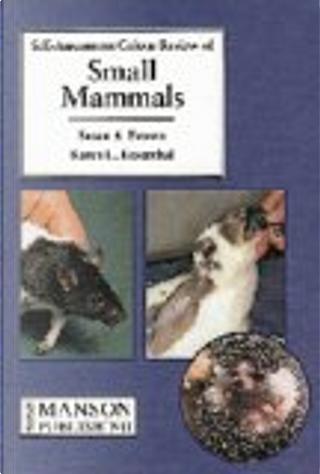 Self Assessment Colour Review of Small Mammals by Karen L. Rosenthal, Susan A., DVM Brown