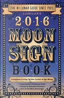 Llewellyn's Moon Sign Book 2016 by Llewellyn