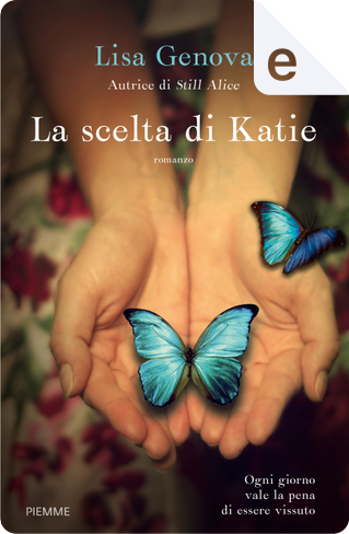 La scelta di Katie by Lisa Genova