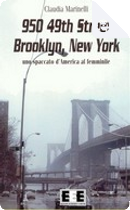 950 49th Street Brooklyn New York by Claudia Marinelli