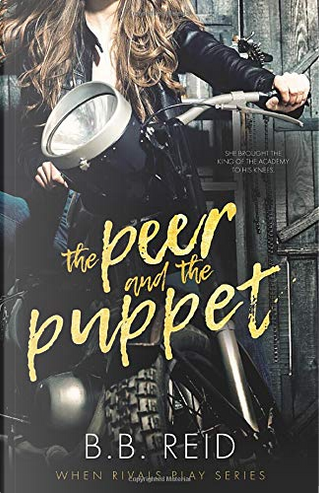 The Peer and the Puppet by B. B. Reid