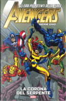 Avengers - Serie Oro vol. 9 by Gerry Conway, Jim Shooter, Stan Lee, Steve Englehart, Tony Isabella